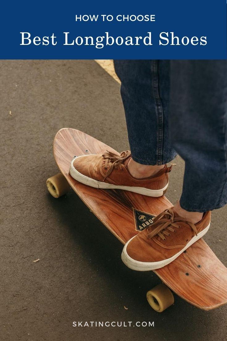 Best Longboard Shoes