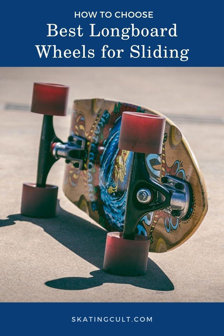 Best Longboard Wheels for Sliding