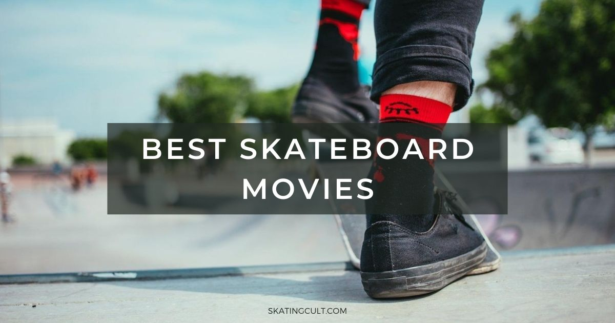 Best Skateboard Movies