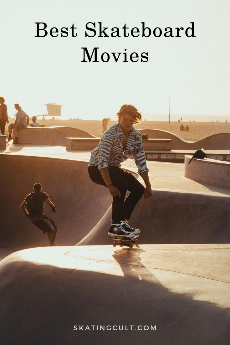 Best Skateboard Movies